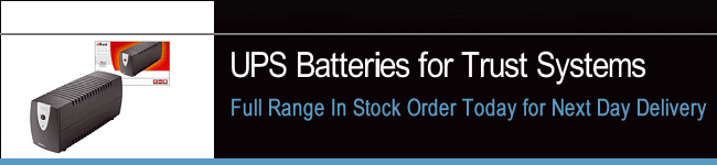 UPS Batteries For Trust Systems